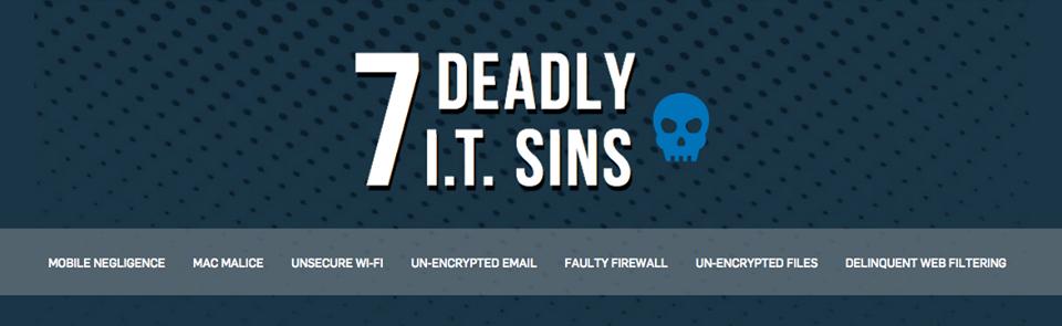 7 Deadly I.T. Sins